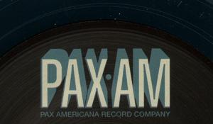 Pax•Am 7″ Inch Vinyl Singles